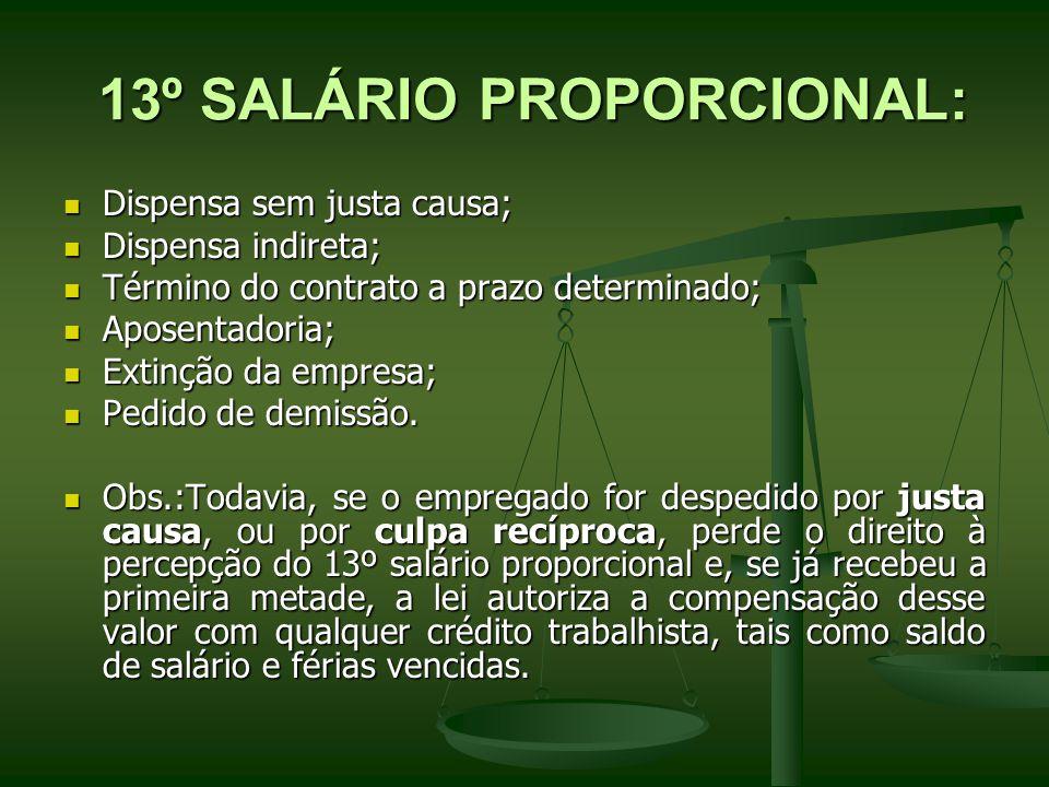 13º SALÁRIO PROPORCIONAL: