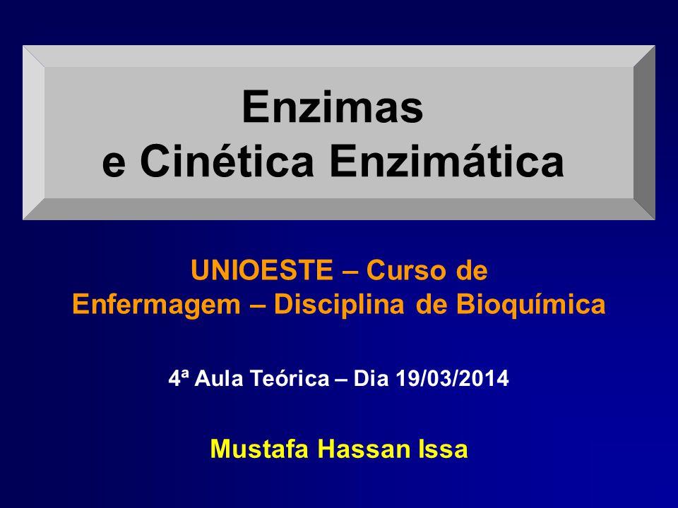UNIOESTE – Curso de Enfermagem – Disciplina de Bioquímica