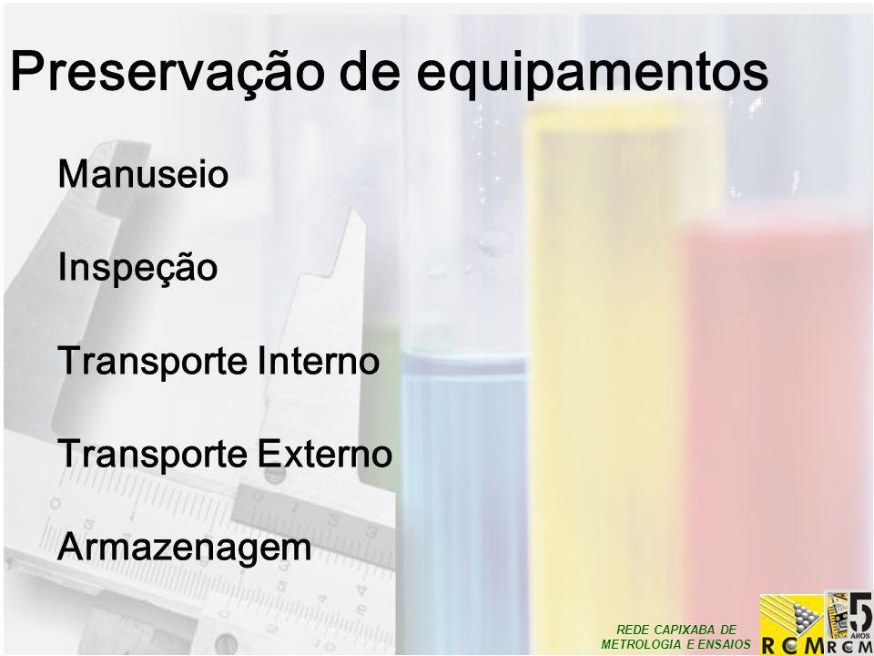 Preservação de equipamentos