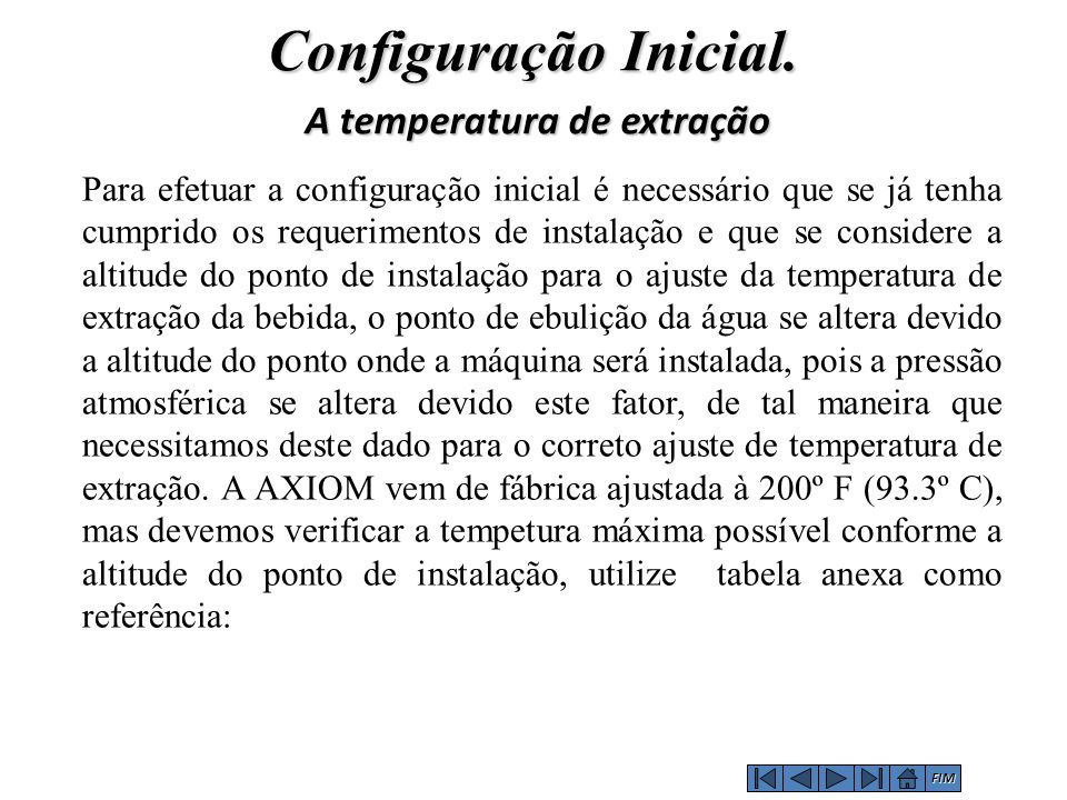 A temperatura de extração