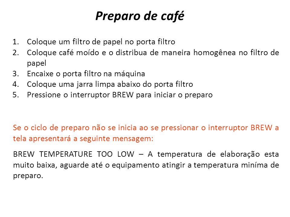 Preparo de café Coloque um filtro de papel no porta filtro
