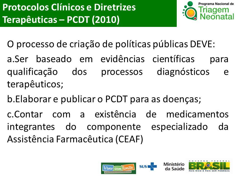 Protocolos Clínicos e Diretrizes Terapêuticas – PCDT (2010)