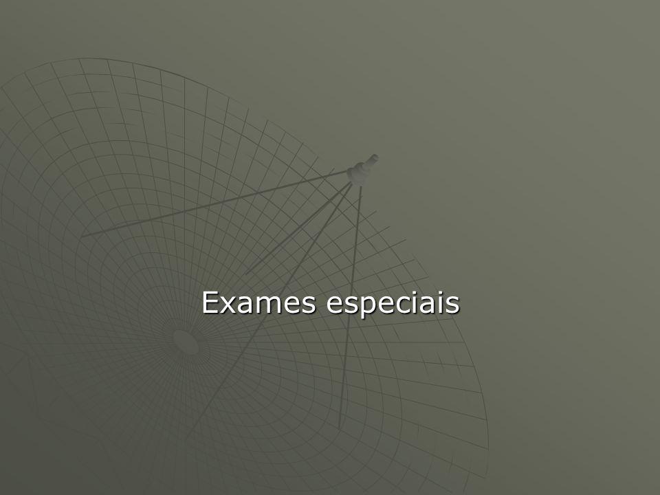 Exames especiais