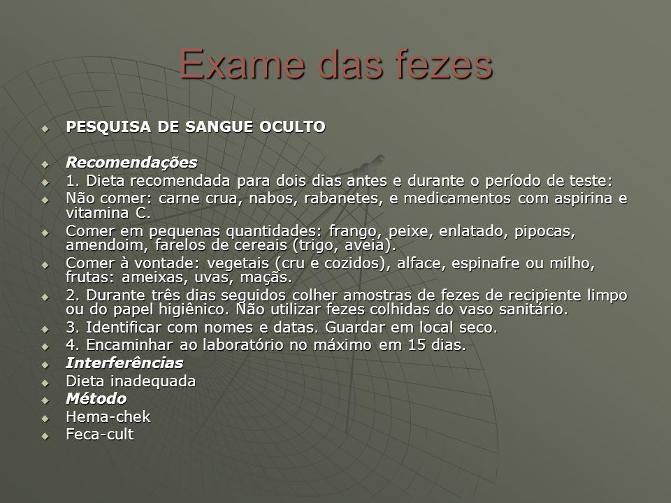 Exame das fezes PESQUISA DE SANGUE OCULTO Recomendações