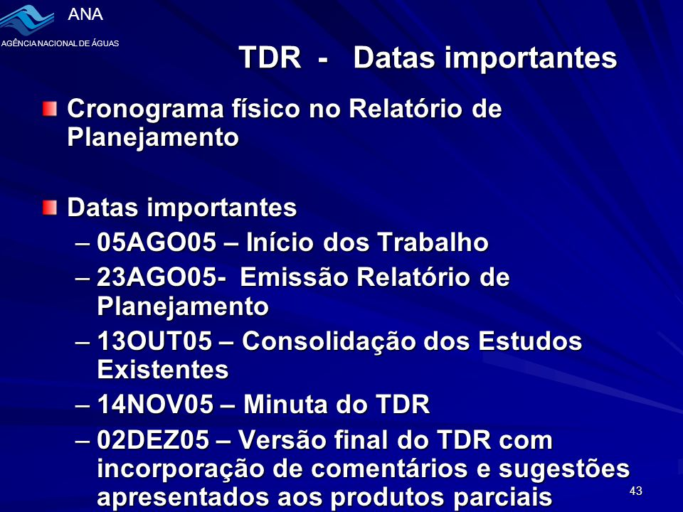 TDR - Datas importantes