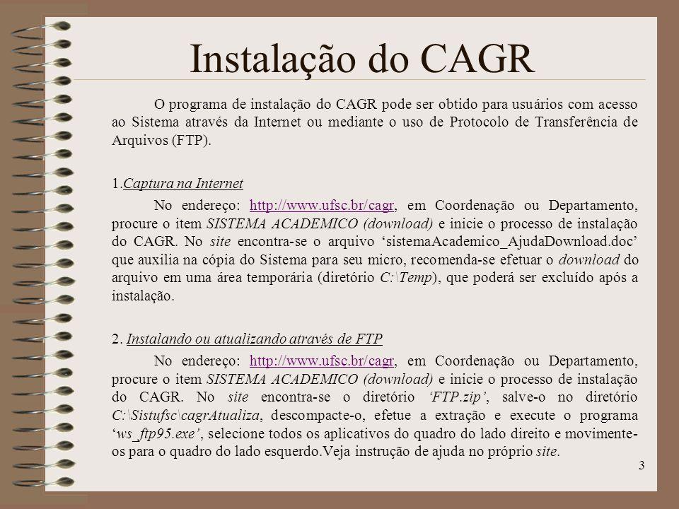Instalação do CAGR