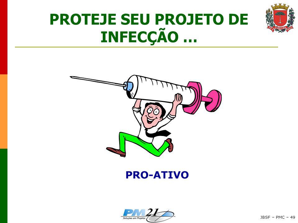 PROTEJE SEU PROJETO DE INFECÇÃO …