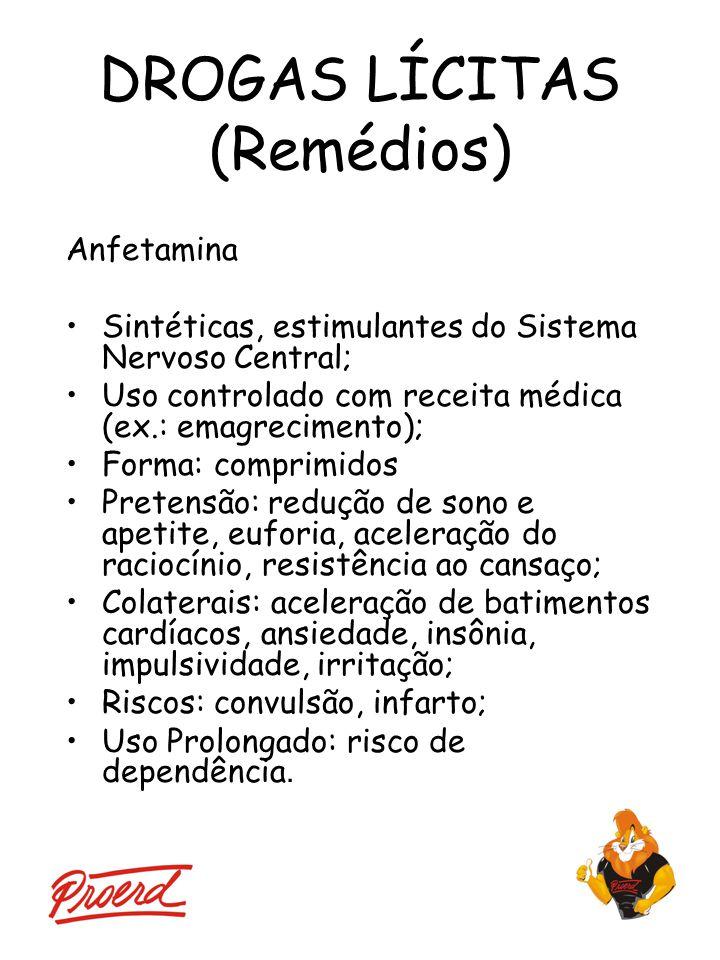 DROGAS LÍCITAS (Remédios)