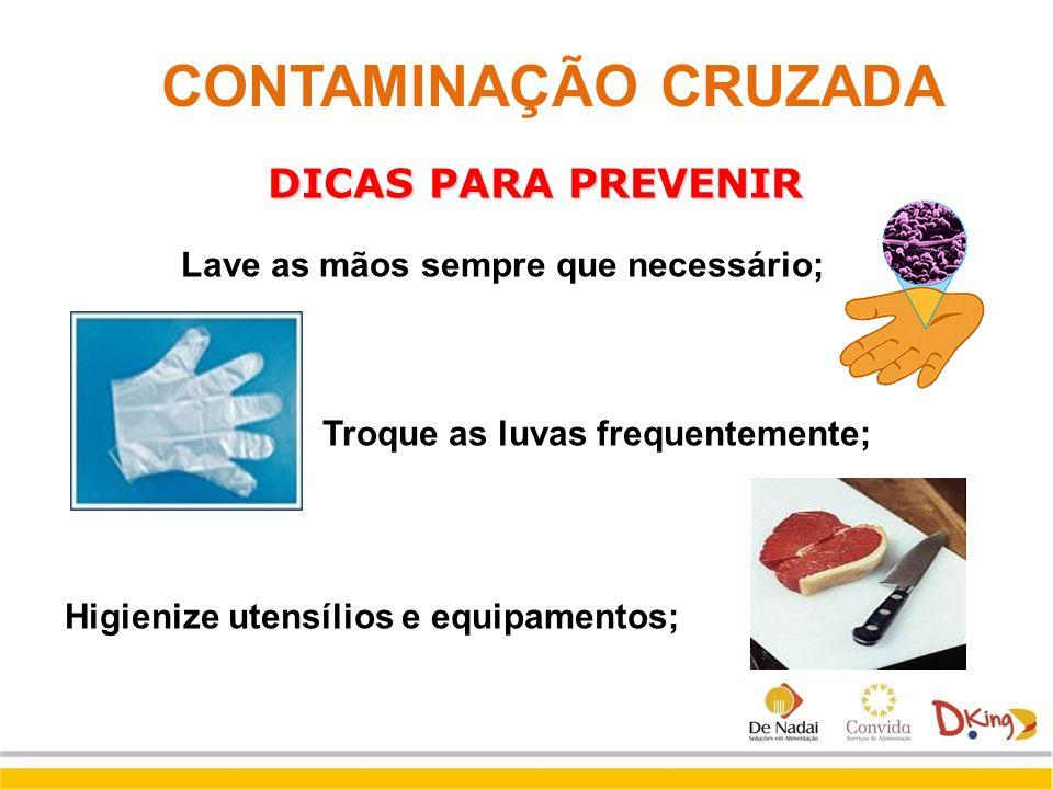 CONTAMINAÇÃO CRUZADA DICAS PARA PREVENIR