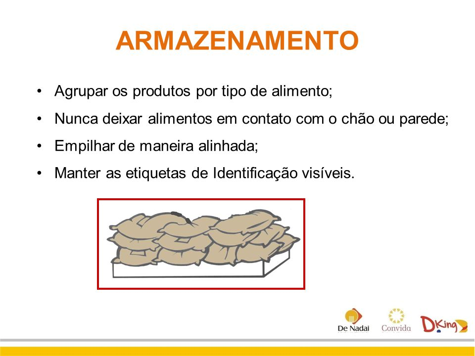 ARMAZENAMENTO Agrupar os produtos por tipo de alimento;