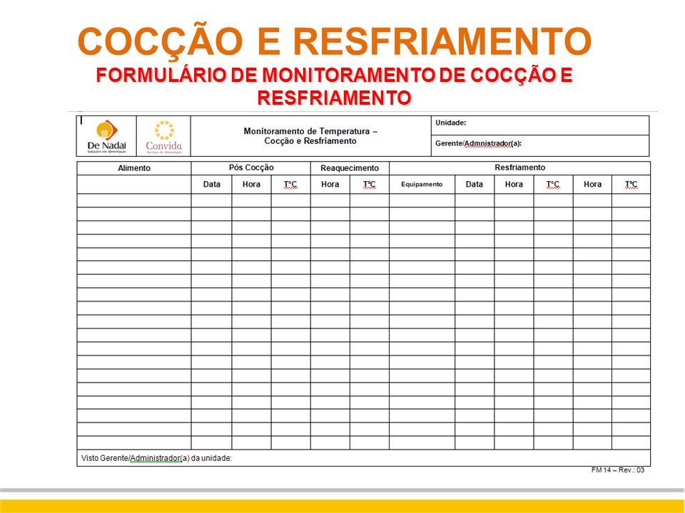 COCÇÃO E RESFRIAMENTO FORMULÁRIO DE MONITORAMENTO DE COCÇÃO E RESFRIAMENTO