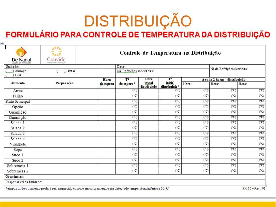 DISTRIBUIÇÃO FORMULÁRIO PARA CONTROLE DE TEMPERATURA DA DISTRIBUIÇÃO