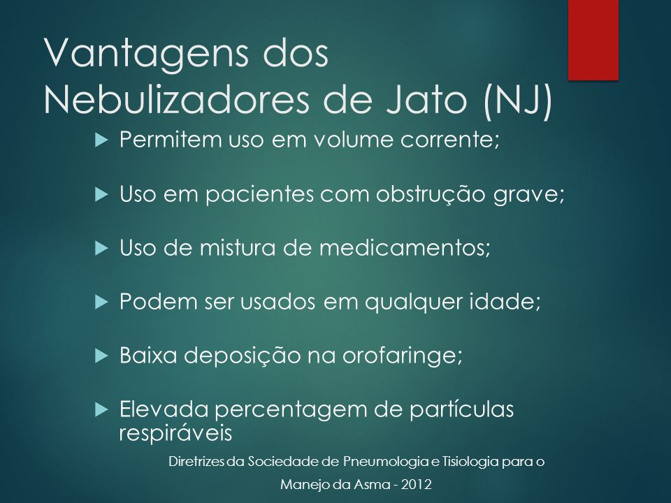 Vantagens dos Nebulizadores de Jato (NJ)
