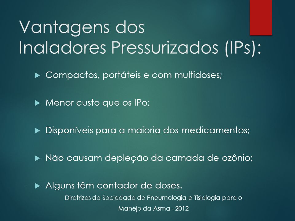 Vantagens dos Inaladores Pressurizados (IPs):