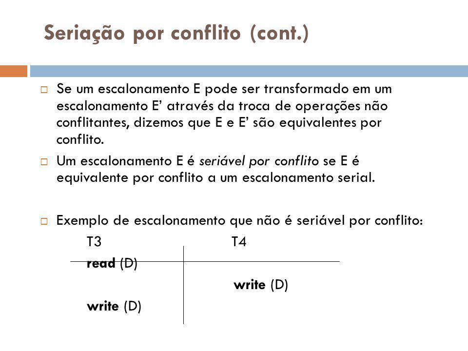 Seriação por conflito (cont.)