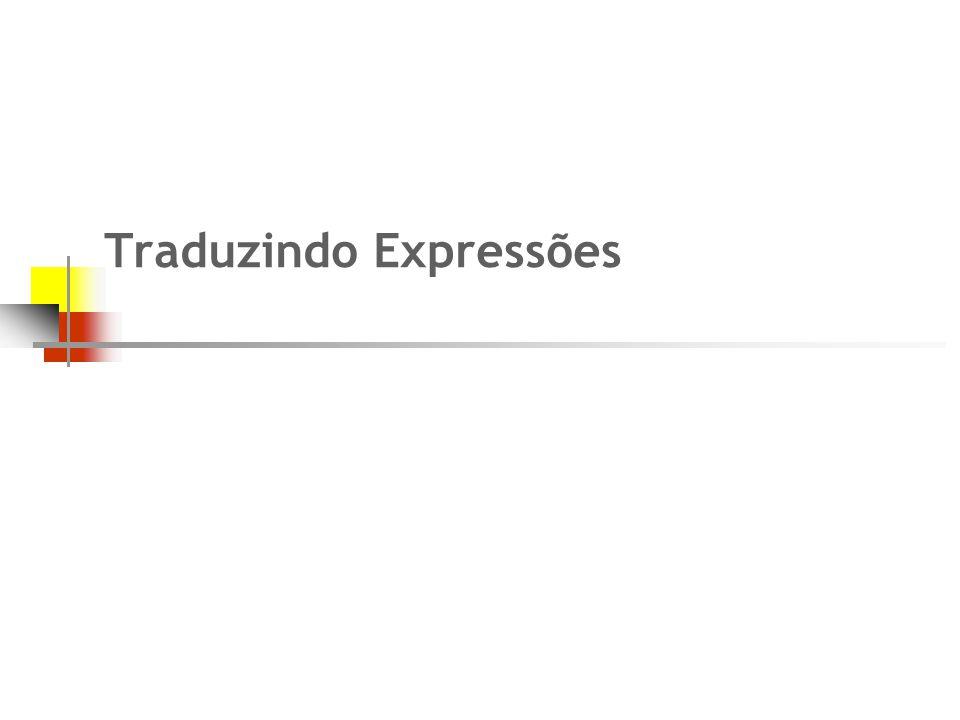 Traduzindo Expressões