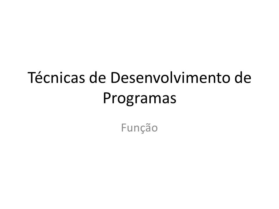 Técnicas de Desenvolvimento de Programas