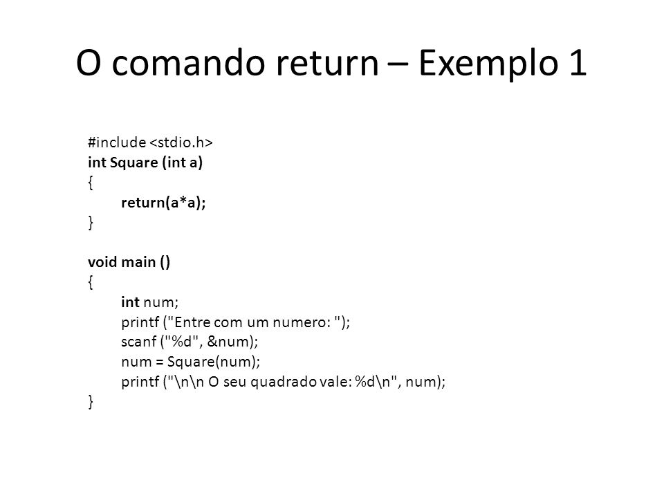 O comando return – Exemplo 1
