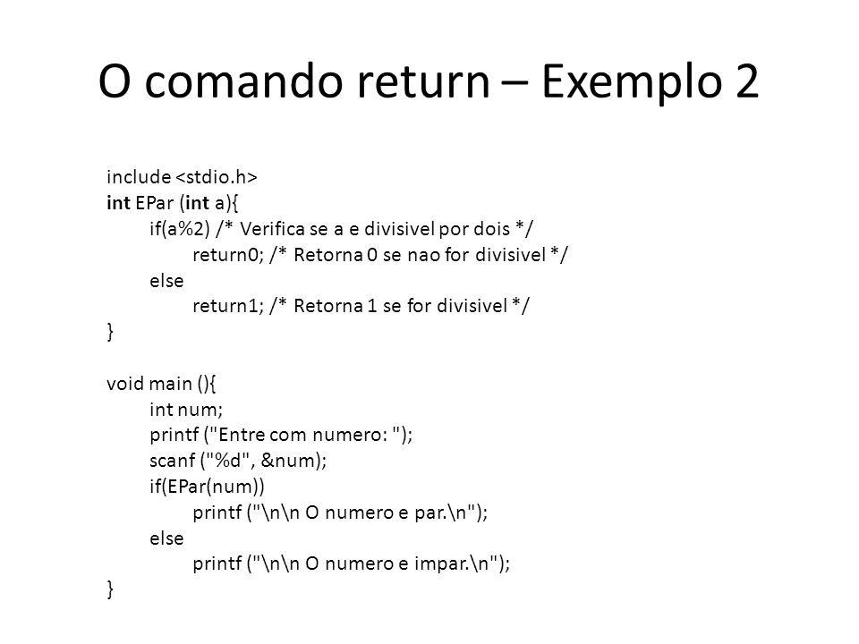 O comando return – Exemplo 2