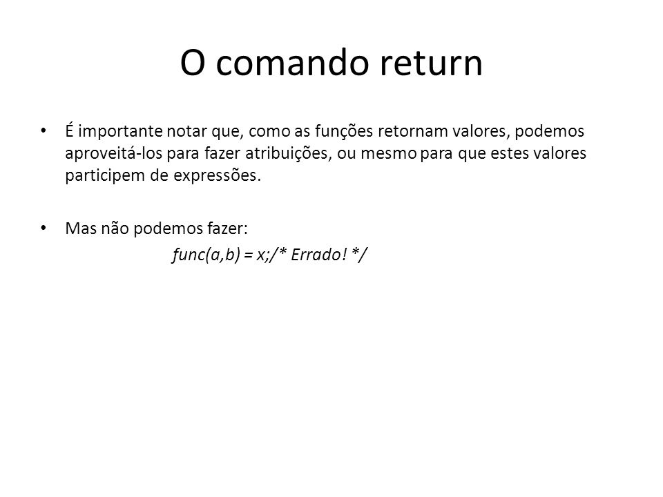 O comando return