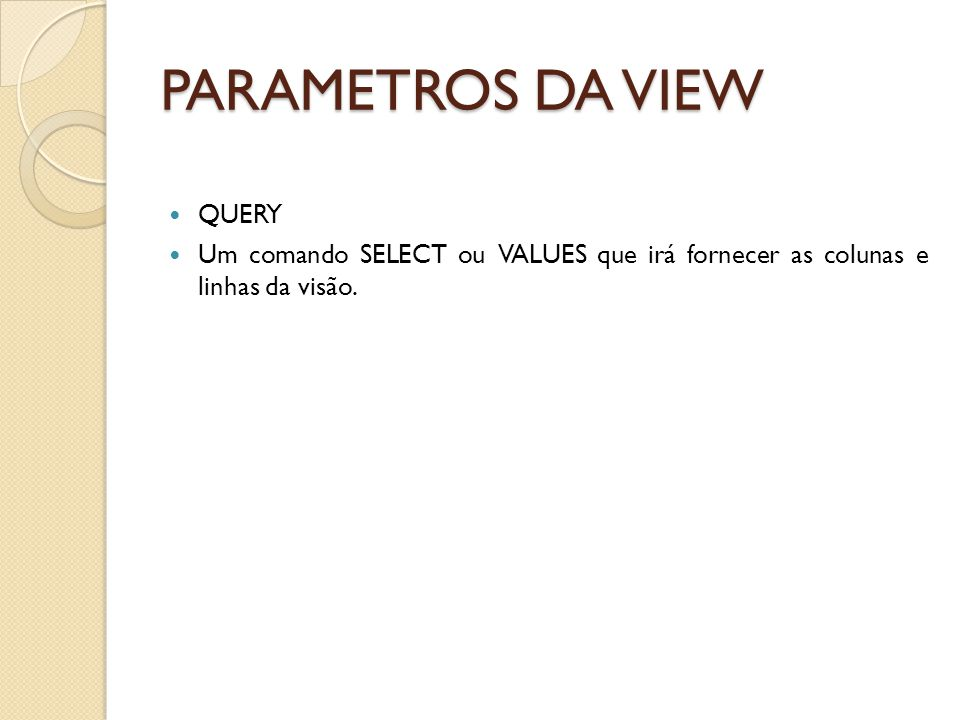 PARAMETROS DA VIEW QUERY