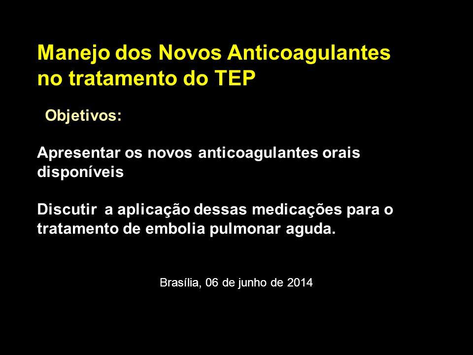 Manejo dos Novos Anticoagulantes no tratamento do TEP
