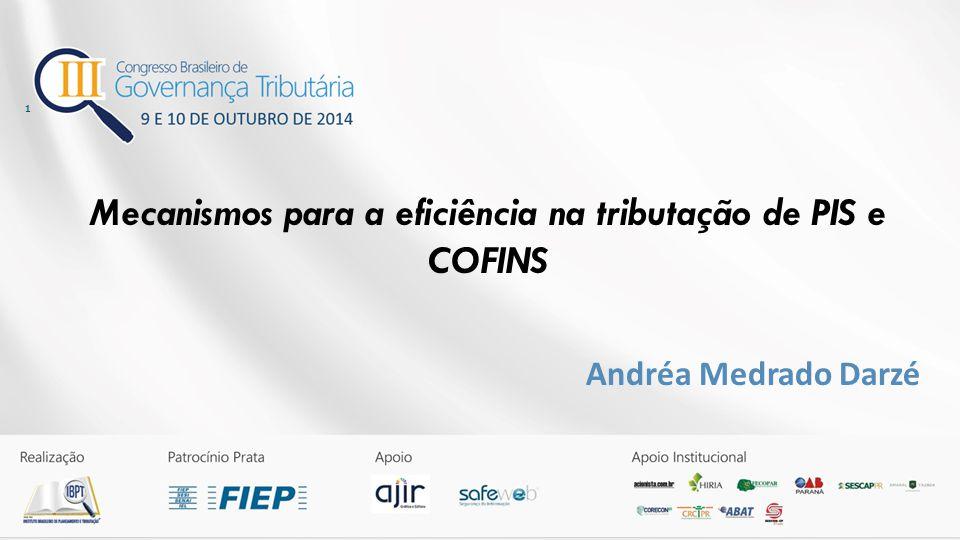 Mecanismos para a eficiência na tributação de PIS e COFINS