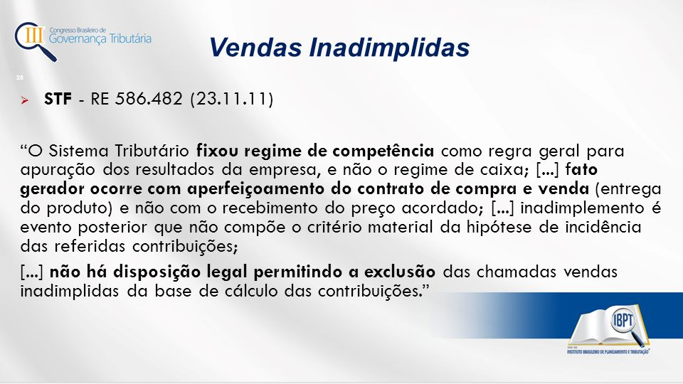 Vendas Inadimplidas STF - RE 586.482 (23.11.11)