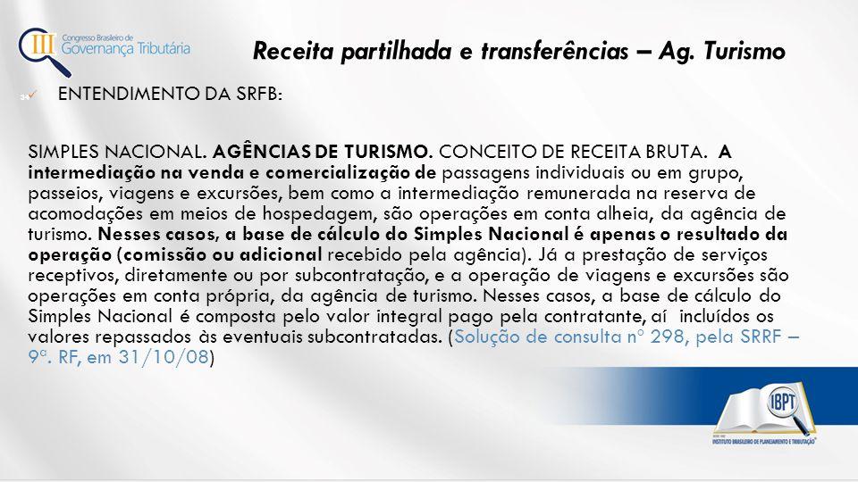 Receita partilhada e transferências – Ag. Turismo
