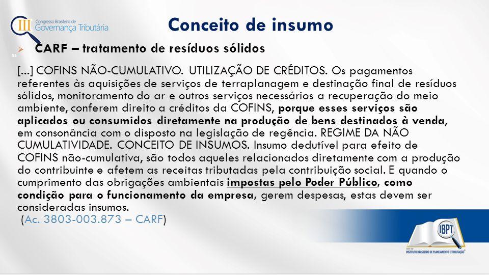 Conceito de insumo CARF – tratamento de resíduos sólidos