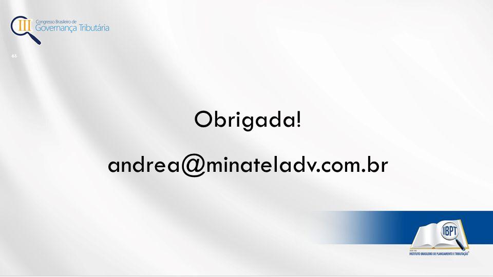 Obrigada! andrea@minateladv.com.br