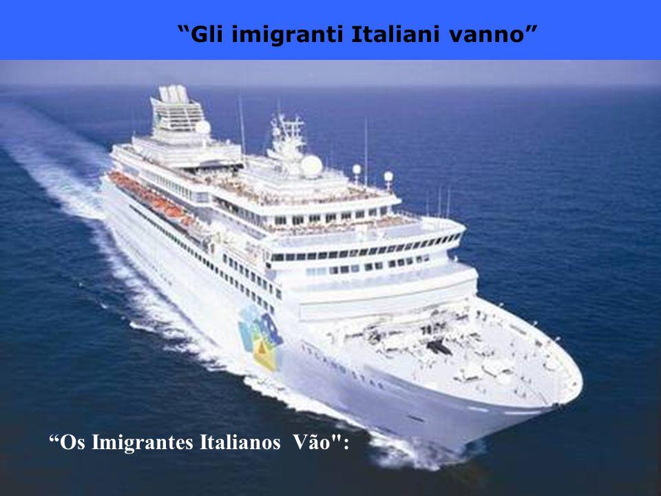 Gli imigranti Italiani vanno