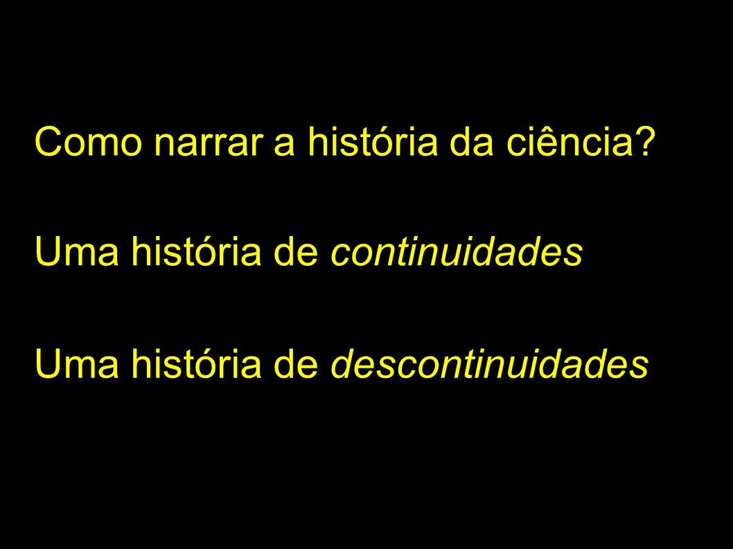 Como narrar a história da ciência