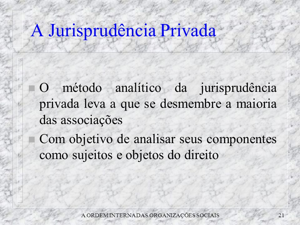 A Jurisprudência Privada