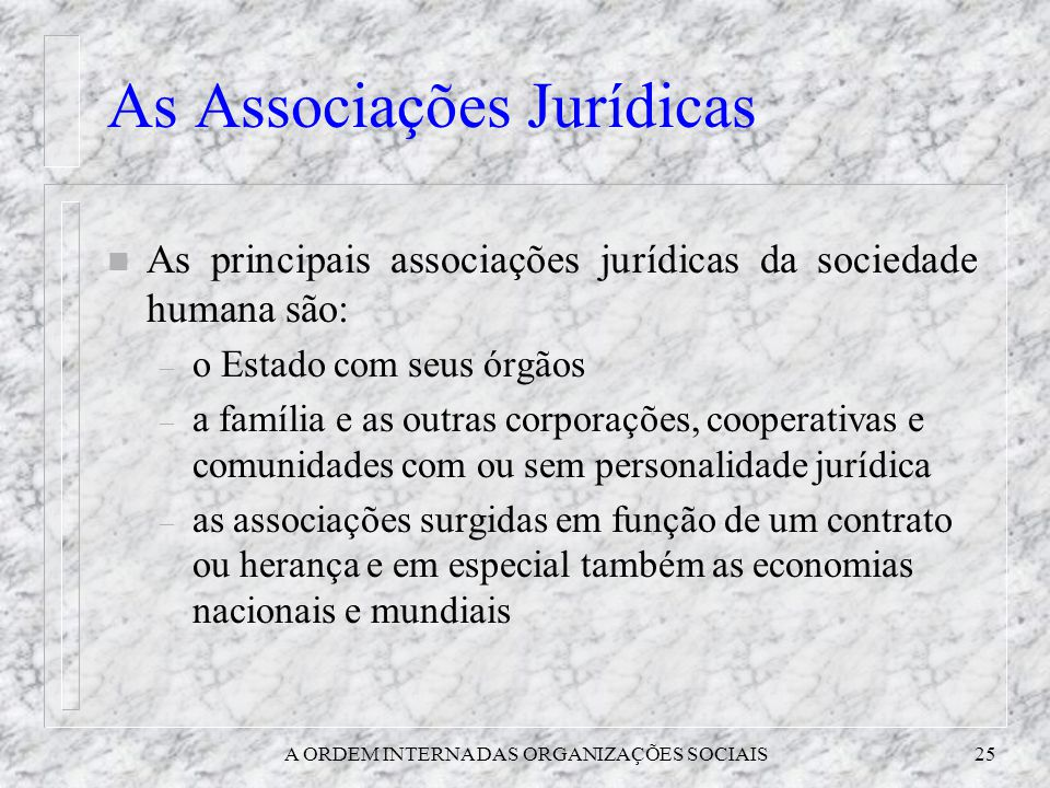 As Associações Jurídicas