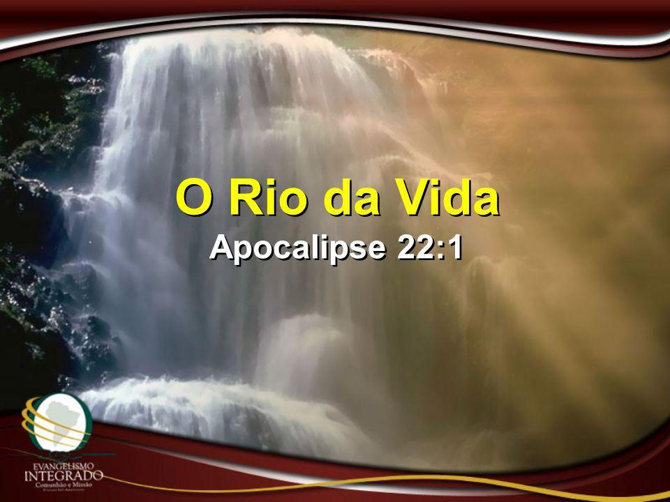 O Rio da Vida Apocalipse 22:1