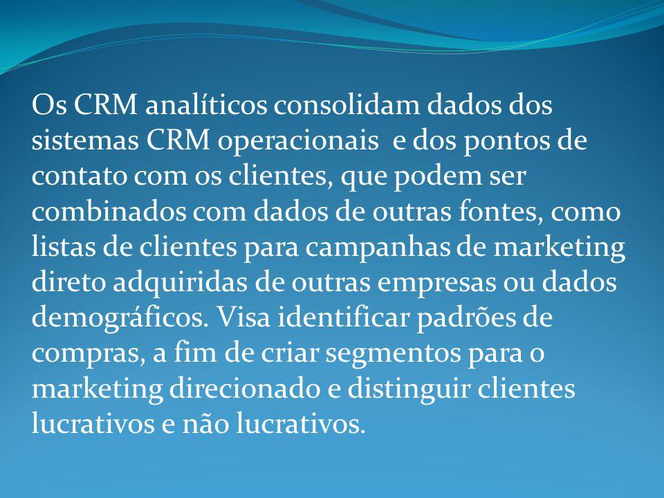 Os CRM analíticos consolidam dados dos sistemas CRM operacionais e dos pontos de contato com os clientes, que podem ser combinados com dados de outras fontes, como listas de clientes para campanhas de marketing direto adquiridas de outras empresas ou dados demográficos.