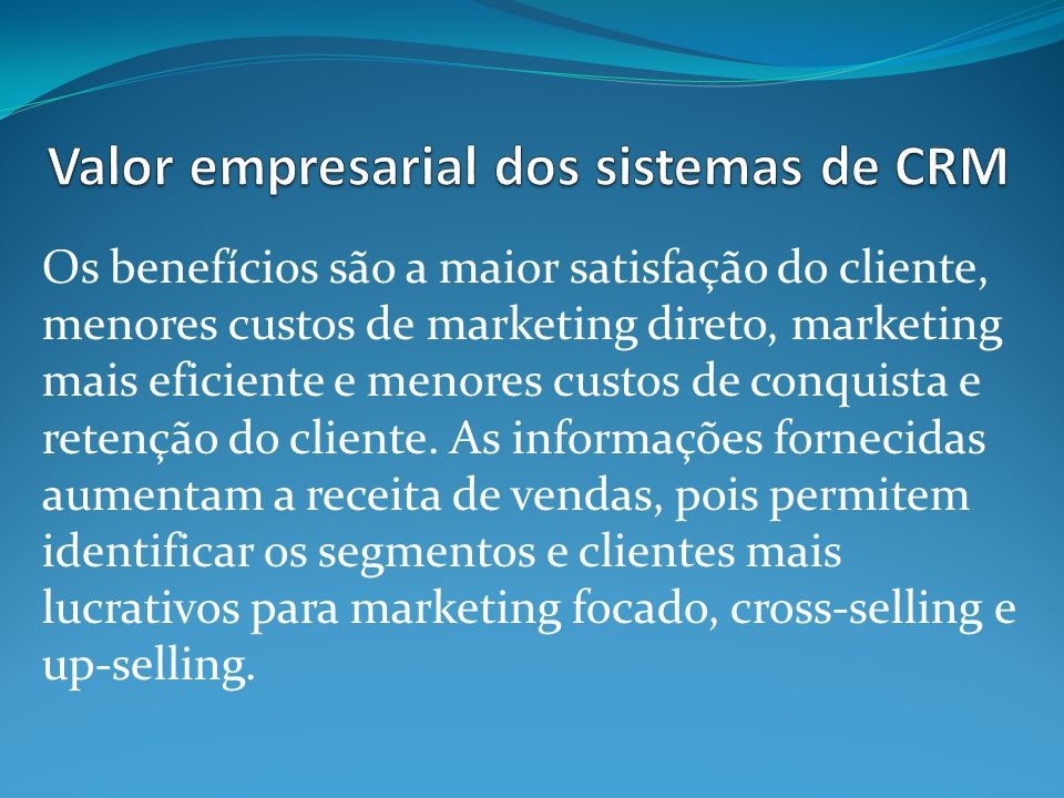 Valor empresarial dos sistemas de CRM
