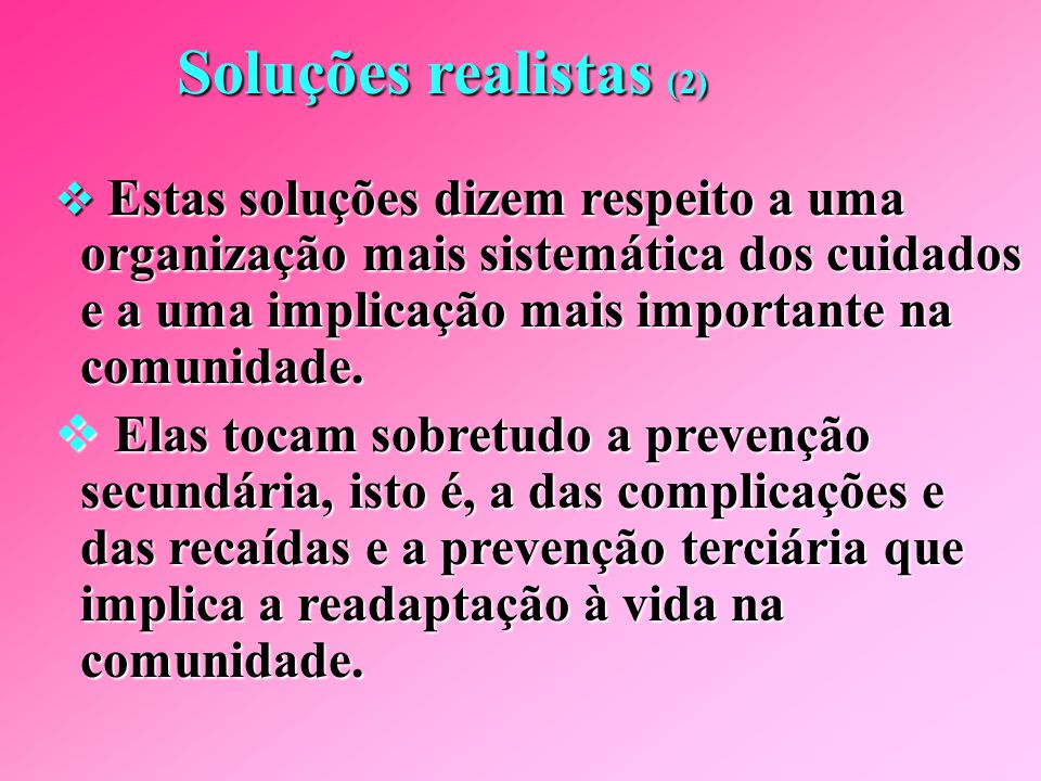 Soluções realistas (2)