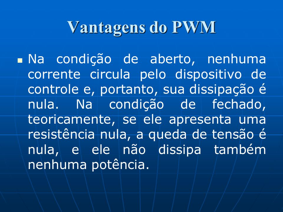 Vantagens do PWM