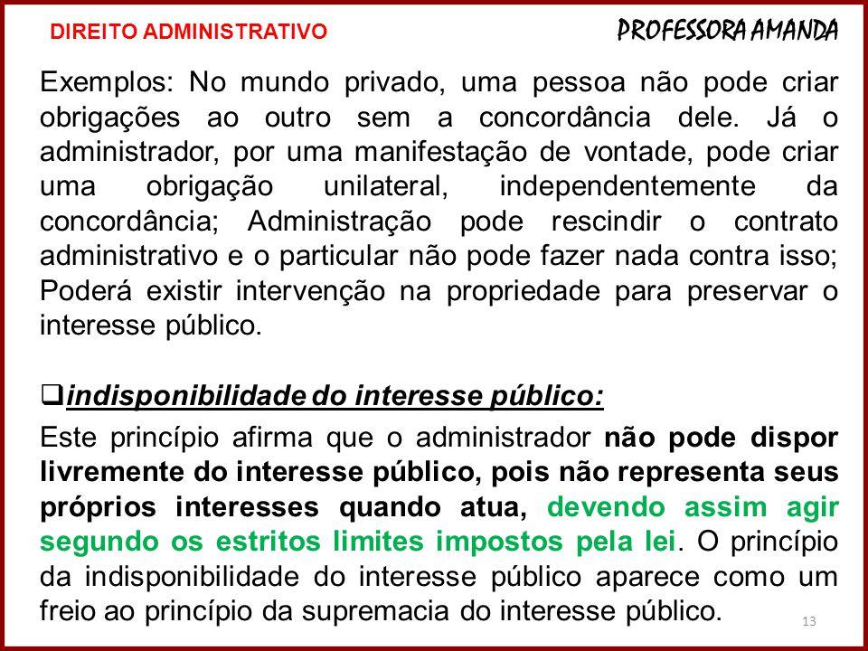 indisponibilidade do interesse público: