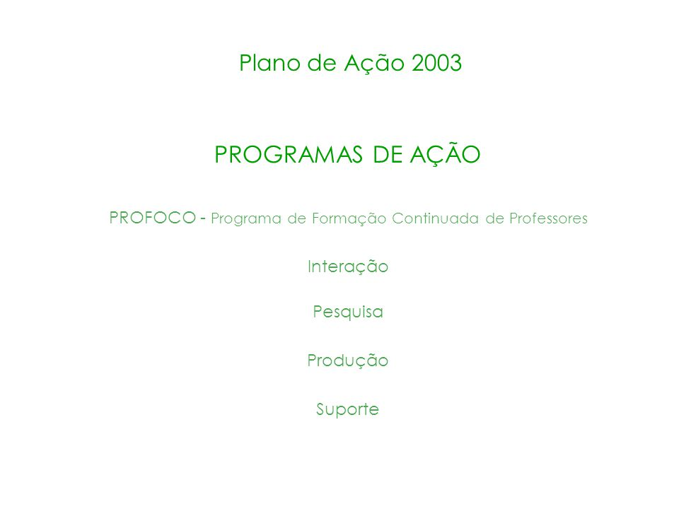 PROFOCO - Programa de Formação Continuada de Professores