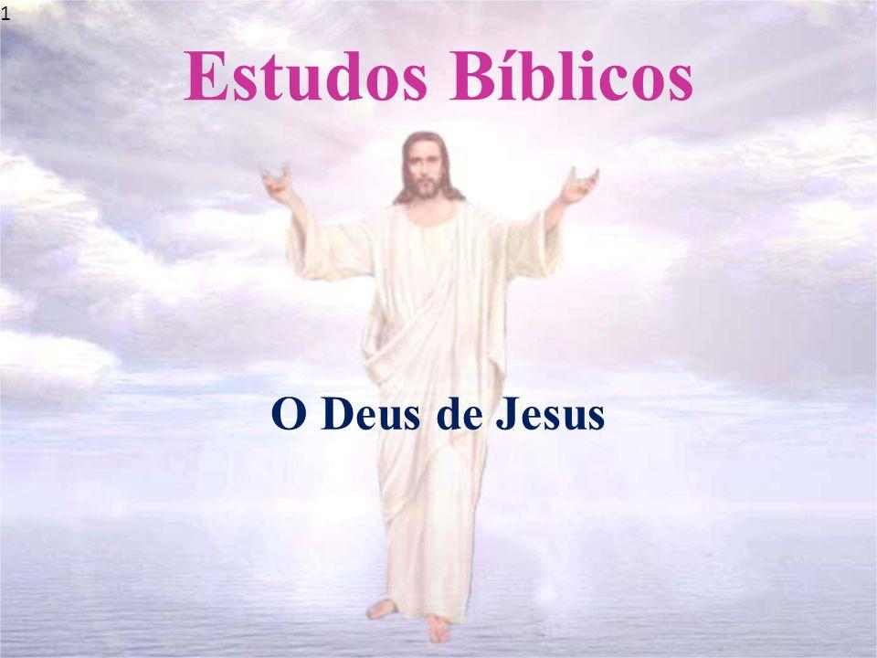 1 1 Estudos Bíblicos O Deus de Jesus