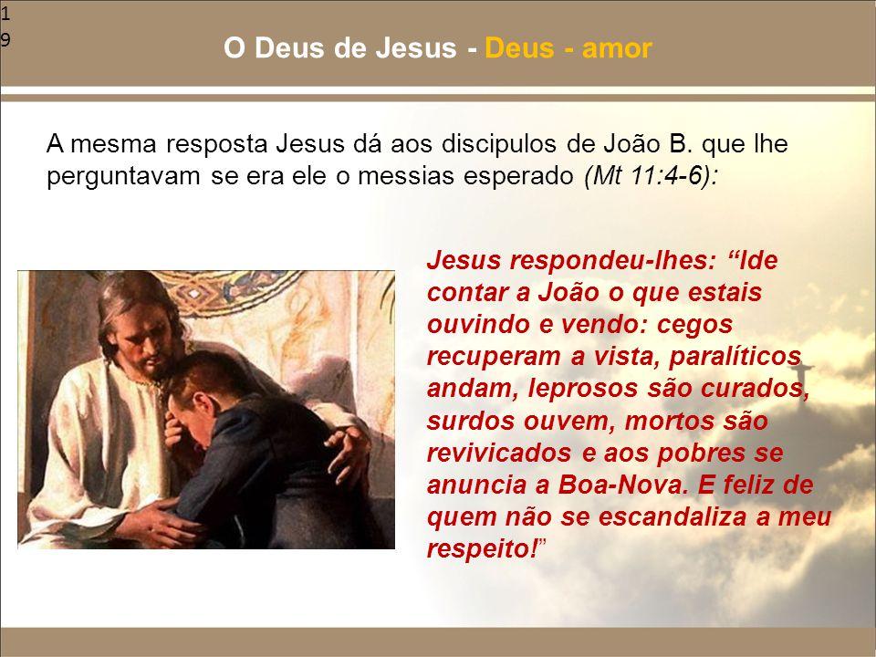 O Deus de Jesus - Deus - amor