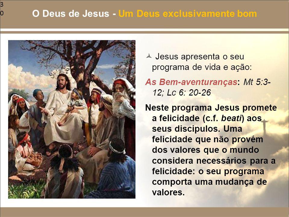 O Deus de Jesus - Um Deus exclusivamente bom
