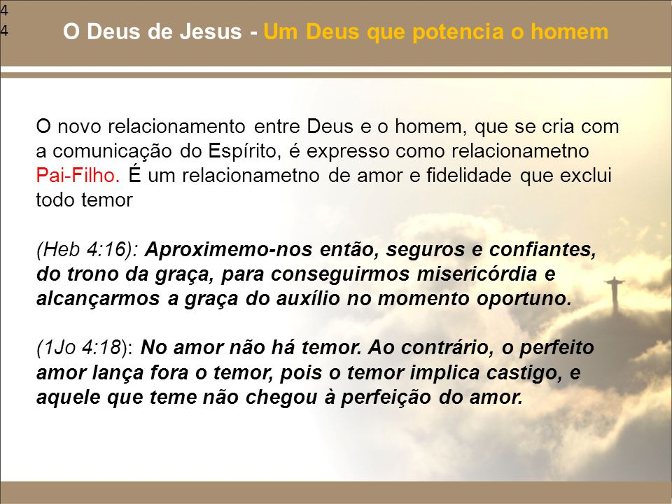 O Deus de Jesus - Um Deus que potencia o homem