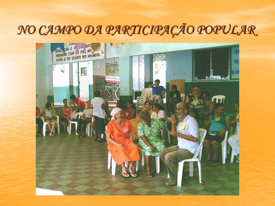 NO CAMPO DA PARTICIPAÇÃO POPULAR