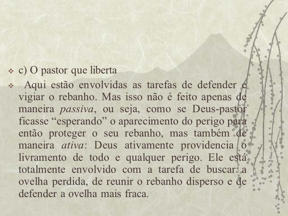 c) O pastor que liberta