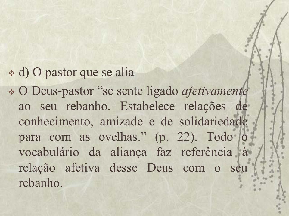 d) O pastor que se alia