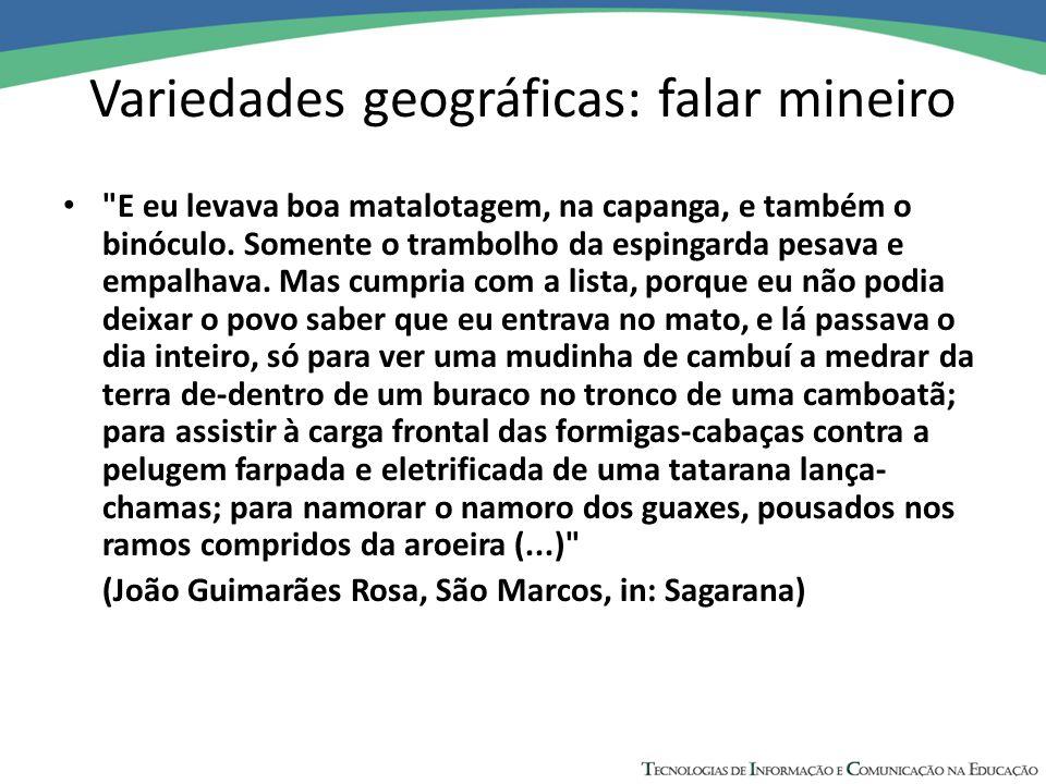 Variedades geográficas: falar mineiro